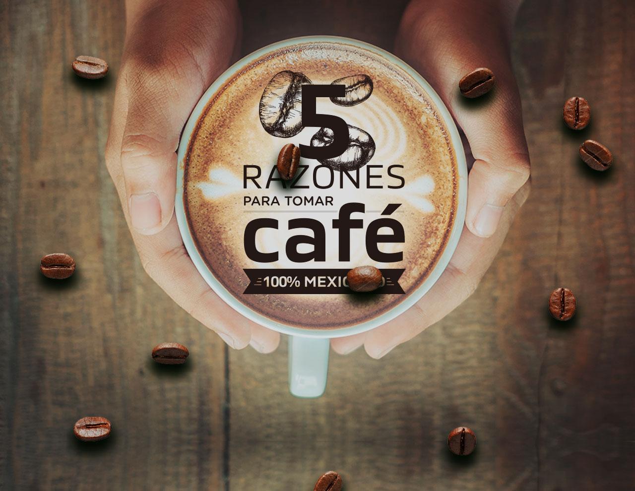 Razones para tomar café de México